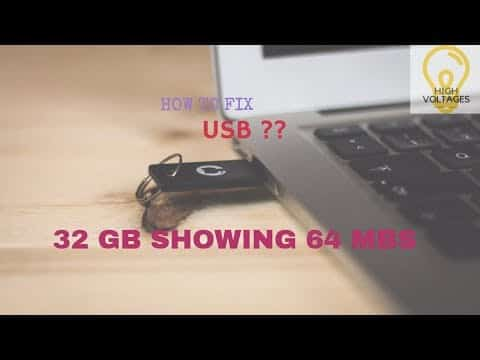 How to fix USB 32gb USB showing 64mb or USB showing incorrect Size