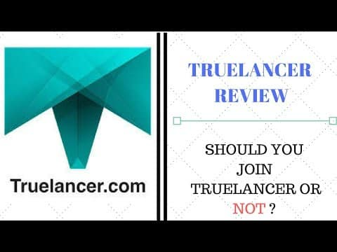 Truelancer Review : Should you join it or not?