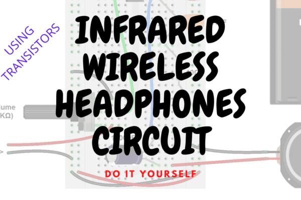 IR Wireless Headphones DIY